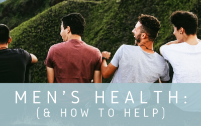 Men's Health (And How You Can Help)