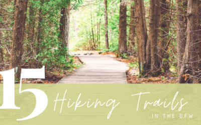 15 Hiking Trails in the DFW