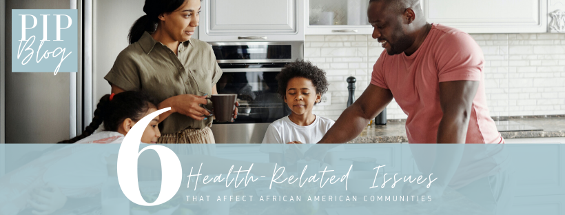 6 Health-Related Issues that Affect African Americans