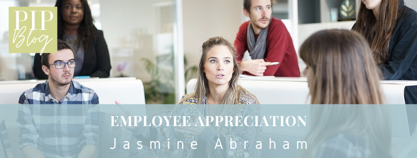 Employee Appreciation | Jasmine Abraham